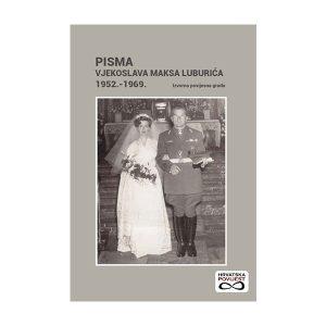 Pisma Vjekoslava Maksa Luburića 1952.-1969.