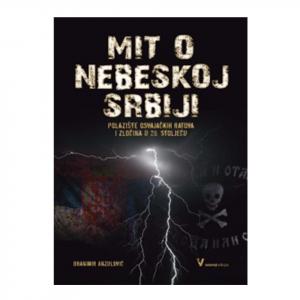 Mit o nebeskoj Srbiji