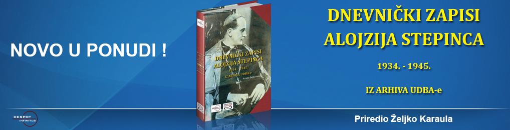 DNEVNIČKI ZAPISI ALOJZIJA STEPINCA 1934. – 1945. IZ ARHIVA UDBA-e