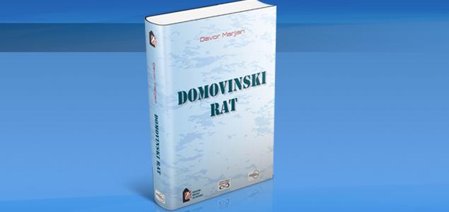 """IZAŠLA KNJIGA """"DOMOVINSKI RAT"""""""