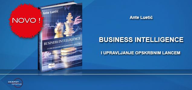 NOVA KNJIGA – BUSINESS INTELLIGENCE I UPRAVLJANJE OPSKRBNIM LANCEM
