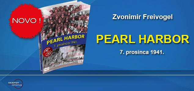 NOVA KNJIGA – PEARL HARBOR – 7. prosinca 1941.