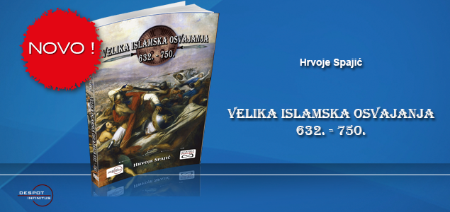 NOVO – VELIKA ISLAMSKA OSVAJANJA (632.-750.)