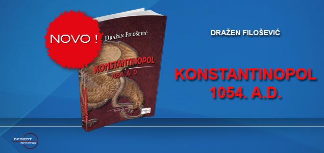 NOVO – KONSTANTINOPOL 1054. A.D.