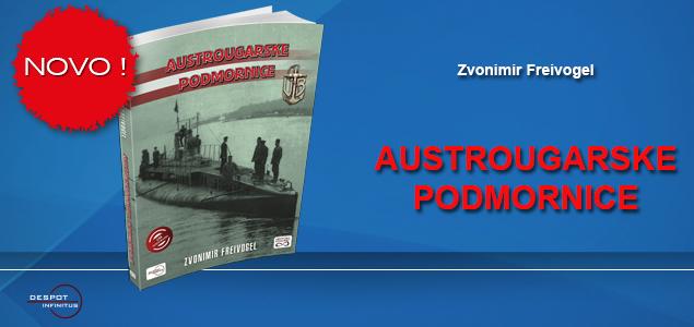 NOVO – AUSTROUGARSKE PODMORNICE